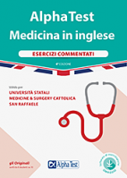 Alpha Test Medicina in Inglese. Esercizi commentati